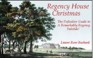 Regency House Christmas by Linore Rose Burkard